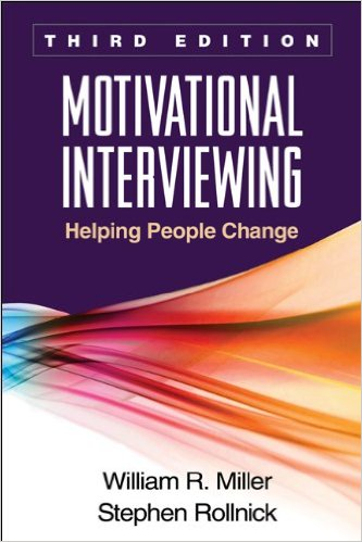Motivational Interviewing, Third Edition: Helping People Change (2012) by William R. Miller (Author), Stephen Rollnick